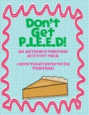 Don't Get PIE'ED! An Author's Purpose Activity Pack