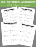 Double Digit Addition and Subtraction Worksheets (with and
