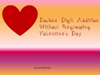 double digit addition without regrouping Valentines Day