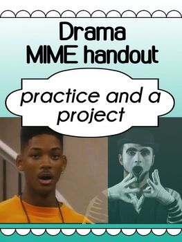 Drama - The art of mime for high school - Practice and a Project