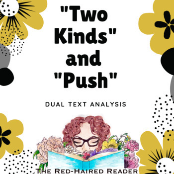 """dual text analysis """"Push"""" poem by Marty Schoenleber and """"Two Kinds"""" by  Amy Tan"""