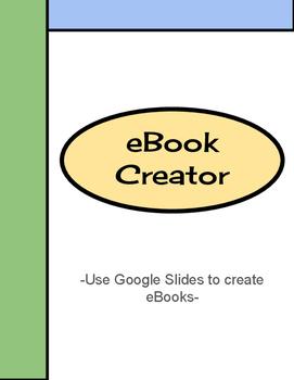 eBook Creator: Use Google Slides