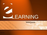 eLearning: How to Create Webquests; a PD Guide on Power Point