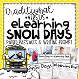 eLearning vs Traditional Snow Day {Paired Passages & Writing Prompt}