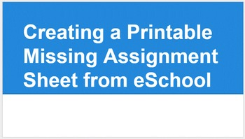 eSchool Missing Assignment Printable for Google Sheets