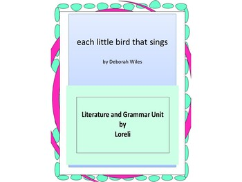 Each little bird that sings With Literary and Grammar Activities