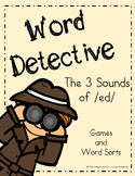 Word Detective-ed Suffix - 3 Sounds of ed Activities