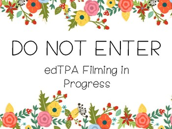 edTPA Filming Sign