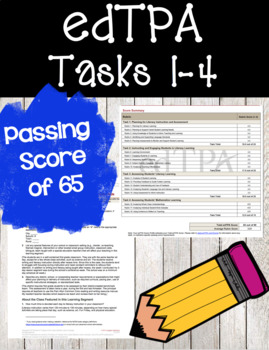 edTPA Tasks 1-4 Passing Score of 65