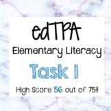 edTPA Task 1 - Elementary Literacy- Passing score of 56 out of 75!