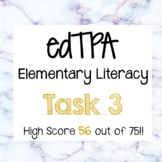 edTPA Task 3- Elementary Literacy- Passing score of 56 out of 75!