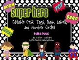 editable Super Hero Desk Tags, Labels, & Number Circles: polka dots