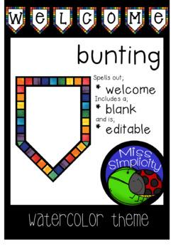 editable WELCOME BUNTING  ~  watercolor theme display
