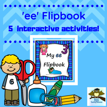 'ee' Flipbook ~ 5 centre activities in the one flipbook!