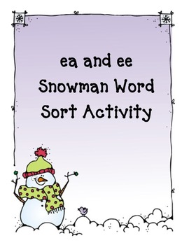 ee and ea Snowman Word Sort Activity