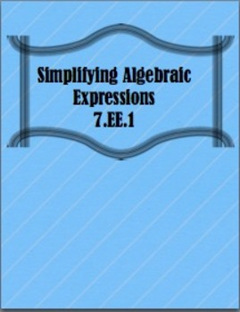 Simplifying Algebraic Expressions Multiple Choice (CCSS 7.EE.1)