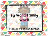 """eg"" word family work"