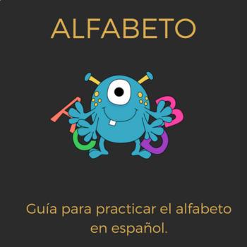 el alfabeto/ the alphabet practice.