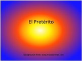 El Pretérito: Spanish Preterit or Past Tense Verb Conjugation
