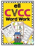 'ell' Word Family CVCC Word Work