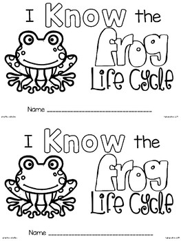 emergent reader: i know the frog life cycle