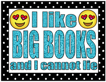 emoji I LIKE BIG BOOKS AND I CANNOT LIE poster sign classroom media center