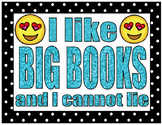 emoji I LIKE BIG BOOKS AND I CANNOT LIE poster sign classr