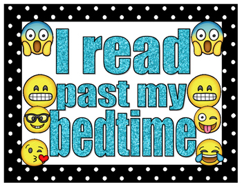 emoji I READ PAST MY BEDTIME poster sign for classroom media center