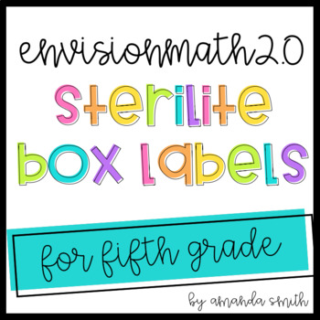 enVision Math 2.0 Sterilite Labels 5th Grade