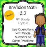 enVision Math 2.0 Common Core (2016) Topic 6 Operations wi