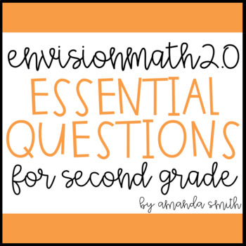 enVision Math 2.0 Essential Questions for Focus Walls 2nd Grade