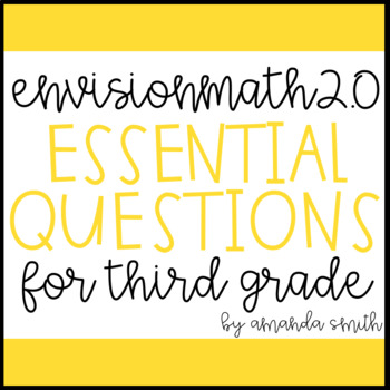 EnVision Math 2 0 Essential Questions For Focus Walls 3rd Grade