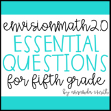 enVision Math 2.0 Essential Questions for Focus Walls 5th Grade