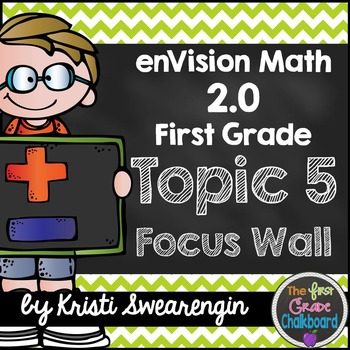 enVision Math 2.0 Focus Wall Topic 5 (First Grade)