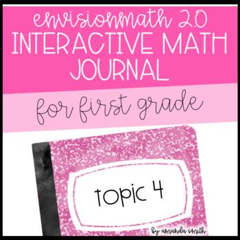 enVision Math 2.0 Interactive Math Journal 1st Grade Topic 4