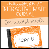 enVision Math 2.0 Interactive Math Journal 2nd Grade Topic 8