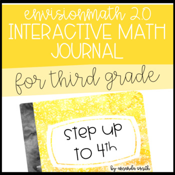 enVision Math 2.0 Interactive Math Journal 3rd Grade Step Up to 4th Grade