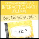 enVision Math 2.0 Interactive Math Journal 3rd Grade Topic 2