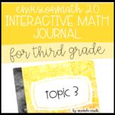 enVision Math 2.0 Interactive Math Journal 3rd Grade Topic 3