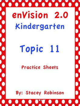 enVision Math 2.0 Kindergarten Topic 11 Practice