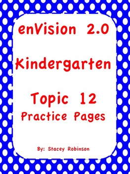 enVision Math 2.0 Kindergarten Topic 12 Practice