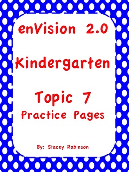 enVision Math 2.0 Kindergarten Topic 7 Practice