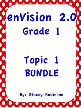 enVision Math 2.0  Topic 1   ~BUNDLE~ Grade 1