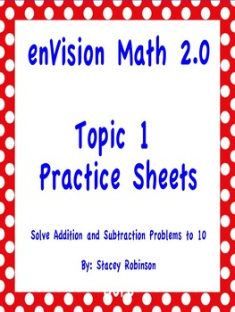 Envision Math 2.0 >> enVision Math 2.0 Topic 1 Practice Sheets Grade 1 by Stacey Robinson