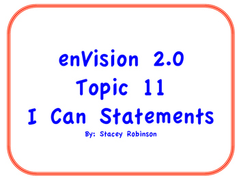 "enVision Math 2.0  Topic 11   Grade 1  ""I can"" statements"