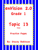 enVision Math 2.0  Topic 13 Telling Time   Grade 1  Practi