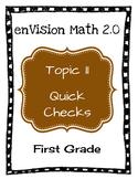 enVision Math 2.0 Topic 11 Quick Checks - 1st Grade