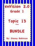 enVision Math 2.0  Topic 13 ~Telling Time~  Grade 1  BUNDLE