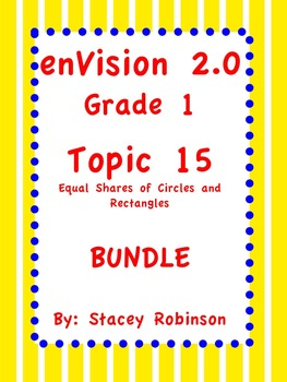 enVision Math 2.0  Topic 15   ~BUNDLE~ Grade 1