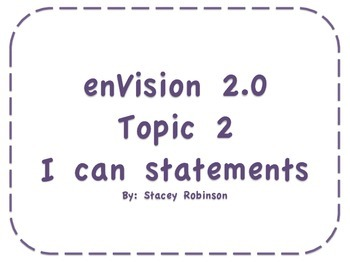 "enVision Math 2.0 Topic 2 ""I can"" statements"